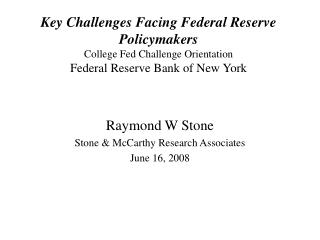 Raymond W Stone Stone & McCarthy Research Associates June 16, 2008