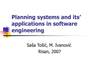 Planning systems and its' applications in software engineering