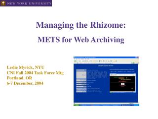 Managing the Rhizome: METS for Web Archiving