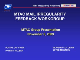 MTAC MAIL IRREGULARITY  FEEDBACK WORKGROUP