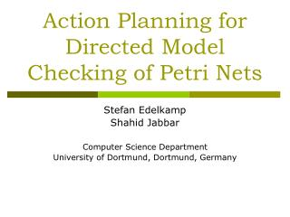 Action Planning for Directed Model Checking of Petri Nets