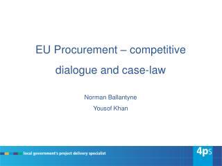 EU Procurement – competitive dialogue and case-law