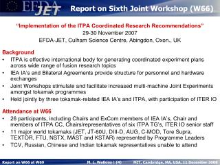 Report on Sixth Joint Workshop (W66)