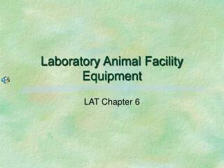 Laboratory Animal Facility Equipment