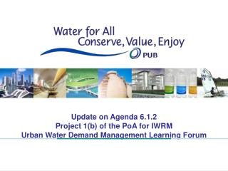 Update on Agenda 6.1.2 Project 1(b) of the PoA for IWRM