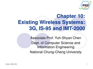 Chapter 10: Existing Wireless Systems: 3G, IS-95 and IMT-2000