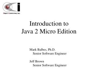 Introduction to  Java 2 Micro Edition