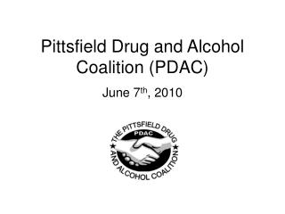Pittsfield Drug and Alcohol Coalition (PDAC)