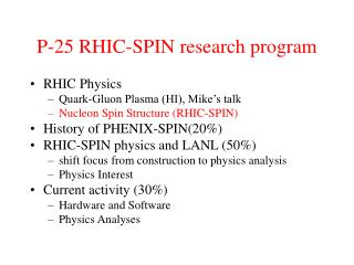 P-25 RHIC-SPIN research program