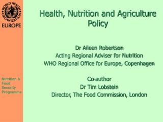 Health, Nutrition and Agriculture Policy