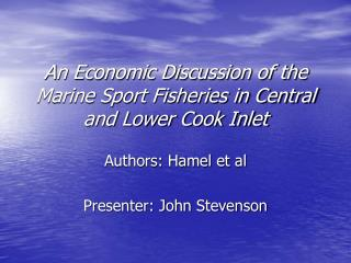 An Economic Discussion of the Marine Sport Fisheries in Central and Lower Cook Inlet