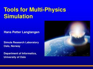 Tools for Multi-Physics Simulation