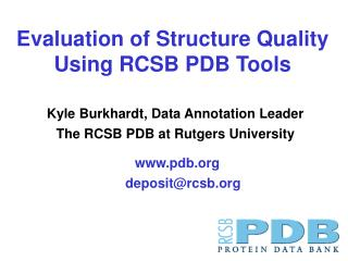 Evaluation of Structure Quality Using RCSB PDB Tools