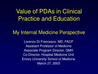 Value of PDAs in Clinical Practice and Education My Internal Medicine Perspective