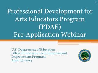 Professional Development for Arts Educators Program (PDAE)  Pre-Application Webinar