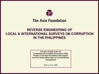 REVERSE ENGINEERING OF  LOCAL & INTERNATIONAL SURVEYS ON CORRUPTION  IN THE PHILIPPINES