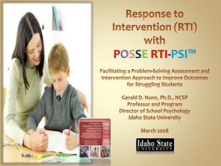 Response to Intervention (RTI)  with P O S S E RTI - PSI™