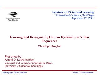 Seminar on Vision and Learning University of California, San Diego September 20, 2001