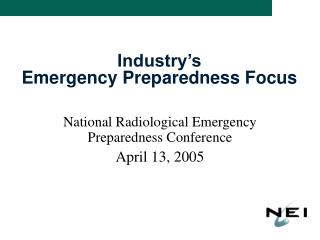 Industry's  Emergency Preparedness Focus