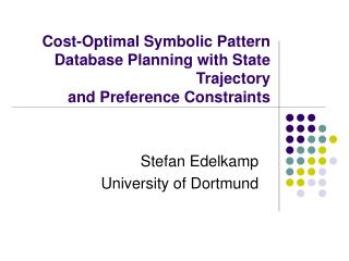 Cost-Optimal Symbolic Pattern Database Planning with State Trajectory and Preference Constraints