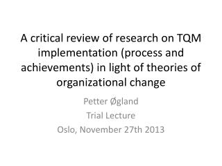 Petter Øgland Trial Lecture Oslo, November 27th 2013