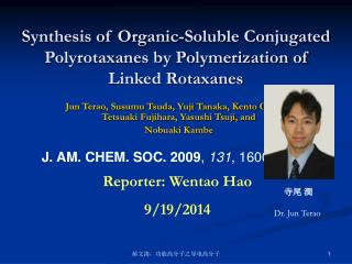 Synthesis of Organic-Soluble Conjugated Polyrotaxanes by Polymerization of Linked Rotaxanes