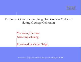 Placement Optimization Using Data Context Collected during Garbage Collection