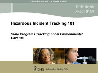 Hazardous Incident Tracking 101