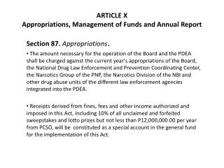 ARTICLE X Appropriations, Management of Funds and Annual Report