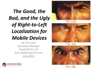 The Good, the Bad, and the Ugly of Right-to-Left Localization for Mobile Devices
