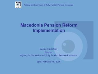 Macedonia Pension Reform Implementation