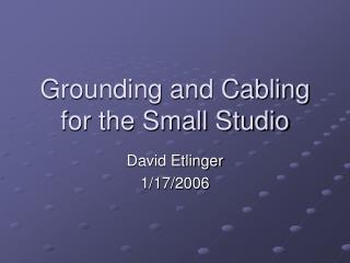 Grounding and Cabling for the Small Studio