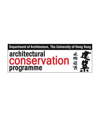 Department of Architecture The University of Hong Kong 香港大學 建築學系 ACP The UNESCO-supported