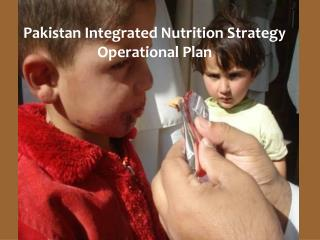 Pakistan Integrated Nutrition Strategy Operational Plan