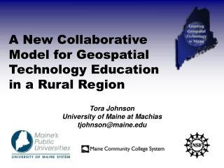 A New Collaborative Model for Geospatial Technology Education in a Rural Region