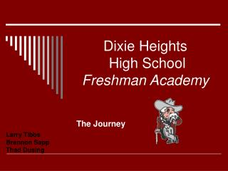 Dixie Heights  High School Freshman Academy
