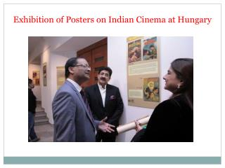 Exhibition of Posters on Indian Cinema at Hungary