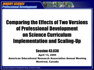 Session 43.030 April 13, 2005 American Educational Research Association Annual Meeting