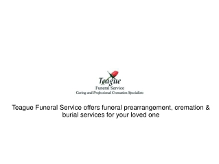 Teague Funeral Home - Funeral