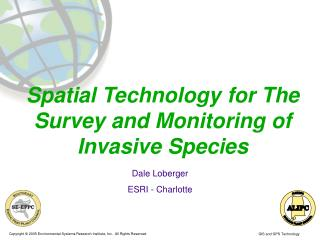 Spatial Technology for The Survey and Monitoring of Invasive Species