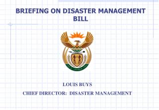 BRIEFING ON DISASTER MANAGEMENT BILL