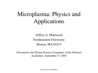 Microplasma: Physics and Applications