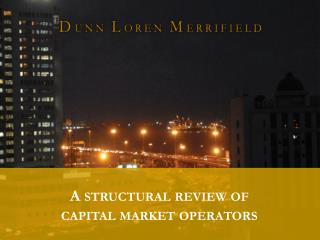A structural review of capital market operators