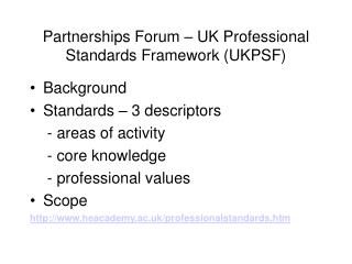 Partnerships Forum – UK Professional Standards Framework (UKPSF)