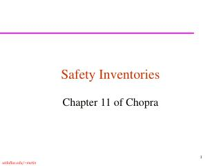 Safety Inventories