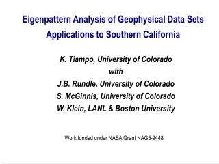 Eigenpattern Analysis of Geophysical Data Sets Applications to Southern California