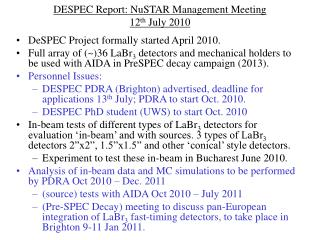 DESPEC Report: NuSTAR Management Meeting 12 th  July 2010