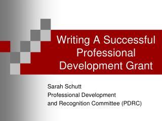 Writing A Successful Professional Development Grant