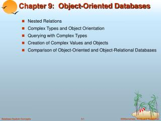 Chapter 9:  Object-Oriented Databases