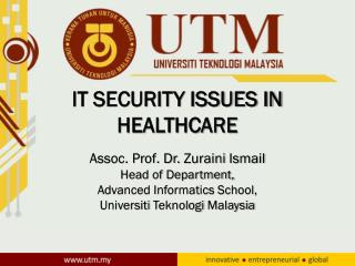 IT SECURITY ISSUES IN HEALTHCARE